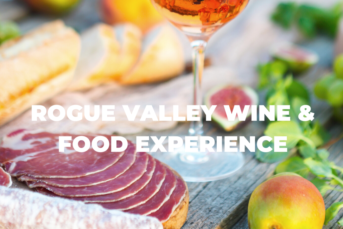 Rogue Valley Wine & Food Experience