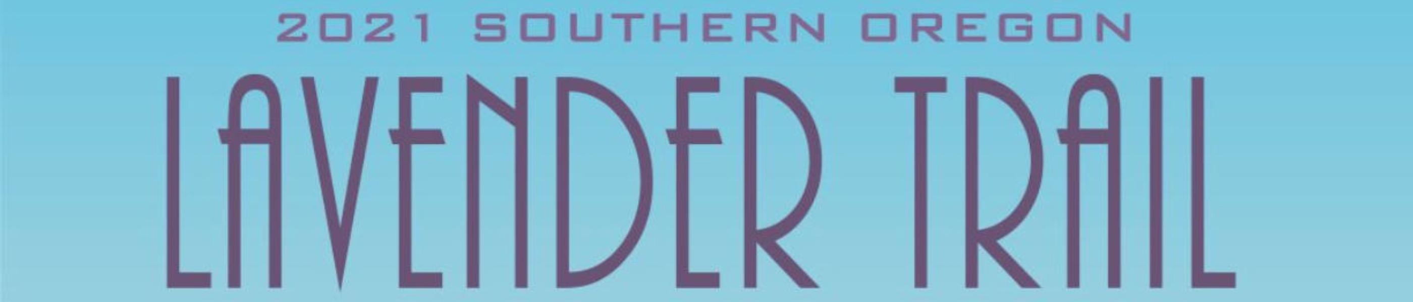 Southern Oregon Lavender trail